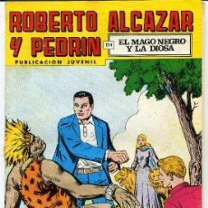 Tebeos: ROBERTO ALCAZAR Y PEDRIN - EL MAGO NEGRO Y LA DIOSA - 2º EDICCION. Lote 26283243