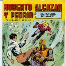 Tebeos: ROBERTO ALCAZAR Y PEDRIN - EL HOMBRE DE MARTE- 2º EDICCION N 137. Lote 26283244