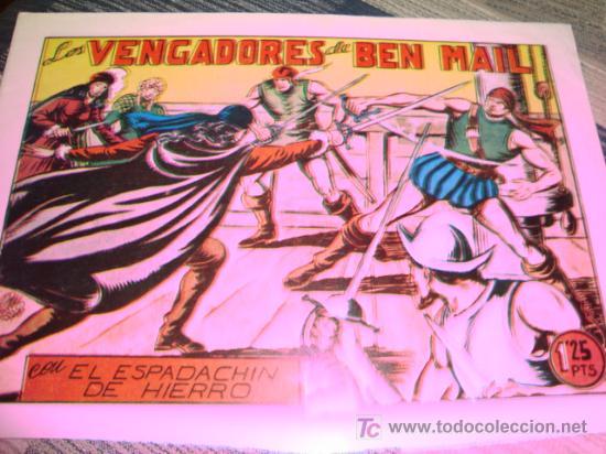 LOS VENGADORES DE BEN MAIL. CON EL ESPADACHIN DE HIERRO 1,25 PTAS. (Tebeos y Comics - Valenciana - Espadachín Enmascarado)