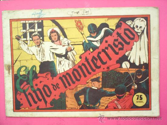 EL HIJO DE MONTECRISTO,ORIGINAL .CORRAL , SELECCION AVENTURERA , 1940 , EDITORIAL VALENCIANA (Tebeos y Comics - Valenciana - Selección Aventurera)