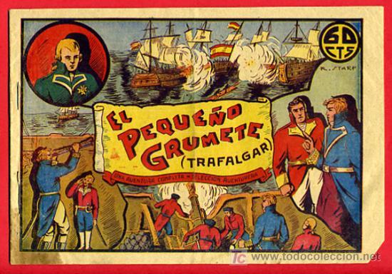 EL PEQUEÑO GRUMETE TRAFALGAR , SELECCION AVENTURERA, TIPOGRAFIA ARTISTICA , VALENCIA (Tebeos y Comics - Valenciana - Selección Aventurera)
