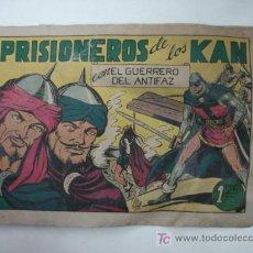 Tebeos: PRISIONEROS DE LOS KAN. CON EL GUERRERO DEL ANTIFAZ. (EDITORIAL VALENCIANA). Lote 16825182
