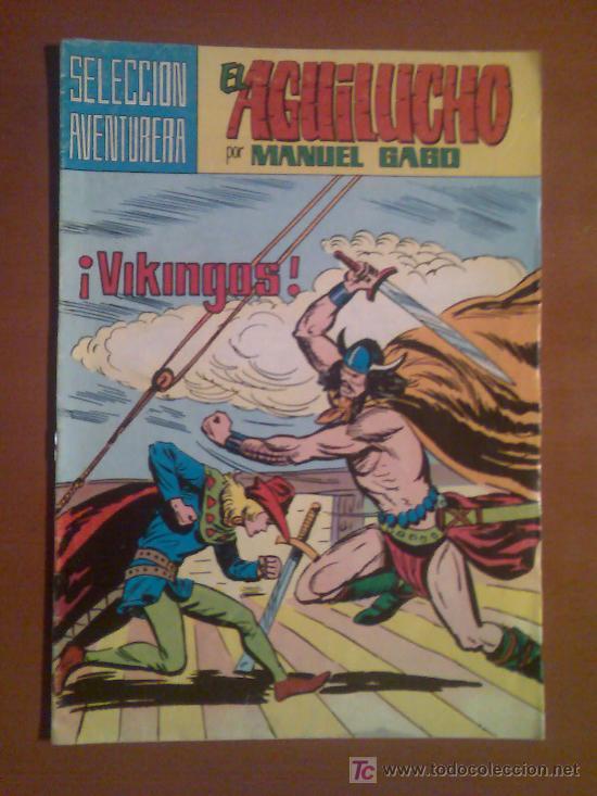 EL AGUILUCHO Nº 39 - POR MANUEL GAGO --SELECCIÓN AVENTURERA-- (Tebeos y Comics - Valenciana - Selección Aventurera)