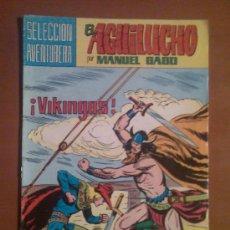 Tebeos: EL AGUILUCHO Nº 39 - POR MANUEL GAGO --SELECCIÓN AVENTURERA--. Lote 17495191