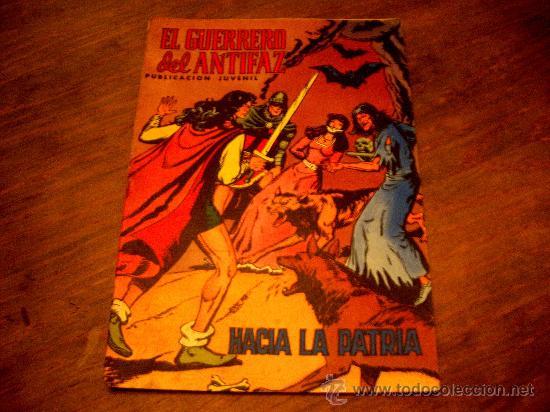 EL GERRERO DEL ANTIFAZ .HACIA LA PATRIA Nª54 AÑO 1973 (Tebeos y Comics - Valenciana - Guerrero del Antifaz)