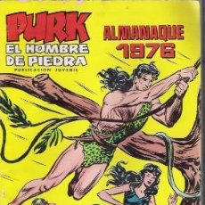 Tebeos: PURK, EL HOMBRE DE PIEDRA , ALMANAQUE 1976. Lote 24917812
