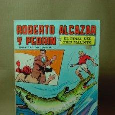 Tebeos: ROBERTO ALCAZAR Y PEDRIN, EL FINAL DEL TRIO MALDITO, 2º EPOCA, Nº 18. Lote 19105452