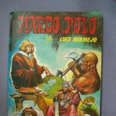Tebeos: COMICS MARCO POLO POR LUIS BERMEJO, EDITORIAL VALENCIANA, 1983. Lote 26898730