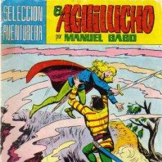 Tebeos: EL AGUILUCHO Nº 8-MANUEL GAGO - ED.VALENCIANA 23/05/1981. Lote 23499669