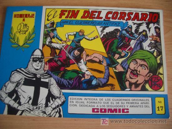 EL GUERRERO DEL ANTIFAZ, EL FIN DEL CORSARIO. HOMENAJE A GAGO Nº 17. ED. VALENCIANA 1981 (Tebeos y Comics - Valenciana - Guerrero del Antifaz)