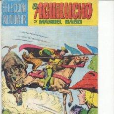 Tebeos: EL AGUILUCHO POR MANUEL GAGO 17. Lote 22185300