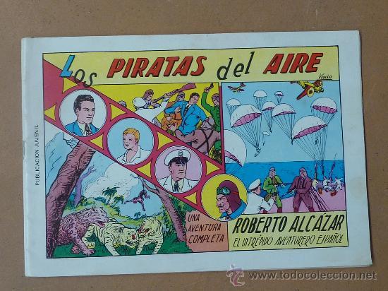 ROBERTO ALCAZAR Y PEDRIN. 1981. ED VALENCIANA. NUM 1. LOS PIRATAS DEL AIRE. (Tebeos y Comics - Valenciana - Roberto Alcázar y Pedrín)