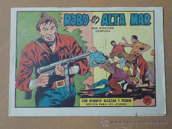 ROBERTO ALCAZAR Y PEDRIN. 1958. ED VALENCIANA. NUM 487. ROBO EN ALTA MAR (Tebeos y Comics - Valenciana - Roberto Alcázar y Pedrín)