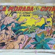 Tebeos: COMIC, EL HOMBRE DE PIEDRA, EDITORIAL VALENCIANA, LA MORADA DE OFIR, ORIGINAL. Lote 24025655