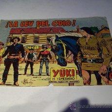 Tebeos: EDITORIAL VALENCIANA/ YUKI EL TEMERARIO, ORIGINAL. Lote 24316141