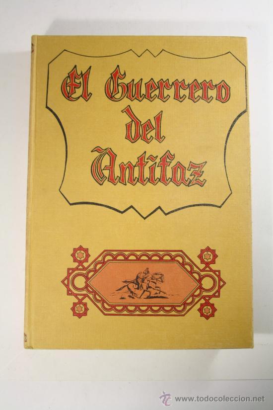EL GUERRERO DE ANTIFAZ - TOMO 4, ED. VALENCIANA 1973 - EPISODIOS DEL 61 AL 80 (Tebeos y Comics - Valenciana - Guerrero del Antifaz)