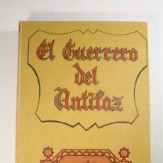 Tebeos: EL GUERRERO DE ANTIFAZ - TOMO 4, ED. VALENCIANA 1973 - EPISODIOS DEL 61 AL 80. Lote 26240671