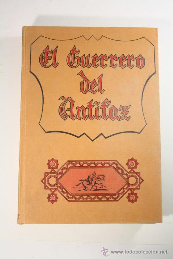 EL GUERRERO DE ANTIFAZ - TOMO 5, ED. VALENCIANA 1974 - EPISODIOS DEL 81 AL 100 (Tebeos y Comics - Valenciana - Guerrero del Antifaz)