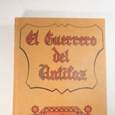 Tebeos: EL GUERRERO DE ANTIFAZ - TOMO 5, ED. VALENCIANA 1974 - EPISODIOS DEL 81 AL 100. Lote 26240769