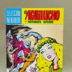 Tebeos: COMIC, EL AGUILUCHO, JAURIA DE CHACALES, Nº 6, VALENCIANA,. Lote 27356659