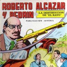 Tebeos: ROBERTO ALCAZAR Y PEDRÍN Nº 6 - LA DESTRUCCIÓN DE EL RAYO - SEGUNDA ÉPOCA - ED. VALENCIANA 1976. Lote 27813923