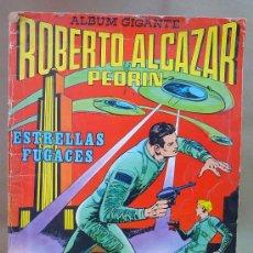Tebeos: COMIC, ROBERTO ALCAZAR Y PEDRIN, ESTRELLAS FUGACES, EXTRA Nº 5, EDITORIAL VALENCIANA, ALBUM GIGANTE. Lote 28403941