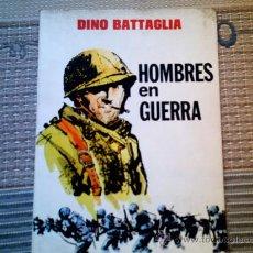 Tebeos: HOMBRES EN GUERRA (DINO BATTAGLIA). Lote 28228834