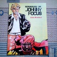 Tebeos: REPORTAJES DE JOHNNY FOCUS (MICHELUZZI). Lote 28228864