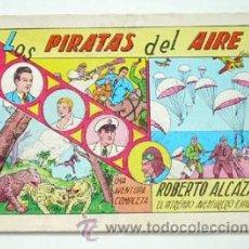 Tebeos: ROBERTO ALCÁZAR. Nº 1. LOS PIRATAS DEL AIRE. 1981. Lote 29245211