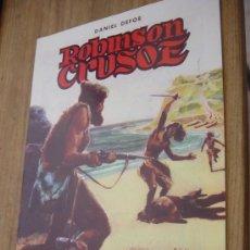 Tebeos: ROBINSON CRUSOE. DANIEL DEFOE. CLASICOS ILUSTRADOS. EDITORA VALENCIANA. AÑO 1984 *. Lote 158499181
