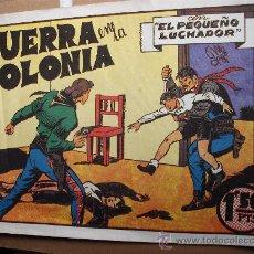 Tebeos: COMIC VALENCIANA: EL PEQUEÑO LUCHADOR 8 MANUEL GAGO GUERRA EN LA COLONIA KJ-B . Lote 29912337