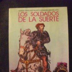 Tebeos: COLECCION PILOTO Nº 9 LOS SOLDADOS DE LA SUERTE EDITORA VALENCIANA. Lote 30887585