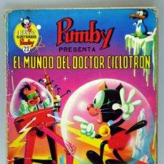 Tebeos: PUMBY LIBROS ILUSTRADOS Nº 23 EL MUNDO DEL DOCTOR CICLOTRON ED VALENCIANA 1970. Lote 32461874