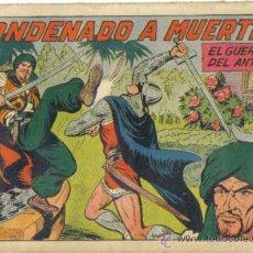 Tebeos: EL GUERRERO DEL ANTIFAZ Nº 222. CONDENADO A MUERTE. VALENCIANA. Lote 32871983
