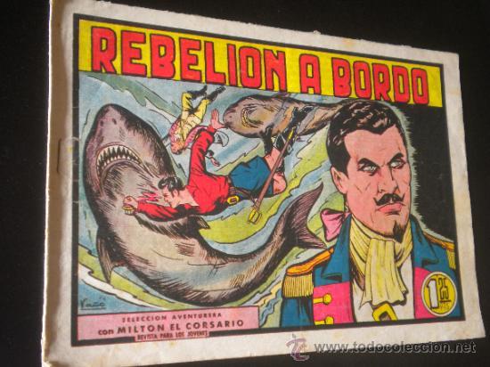 MILTON EL CORSARIO REBELION A BORDO NUMERO 10 / VALENCIANA SELECCION AVENTURERA (Tebeos y Comics - Valenciana - Selección Aventurera)
