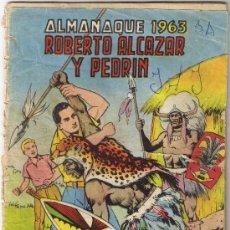 Tebeos: ROBERTO ALCÁZAR Y PEDRÍN - ALMANAQUE 1963 . Lote 35778949