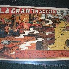 Tebeos: EL PEQUEÑO LUCHADOR Nº 40,. LA GRAN TRAGEDIA. Lote 36008261