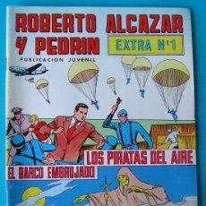 Tebeos: ROBERTO ALCAZAR Y PEDRIN PUBLICACION JUVENIL, EXTRA NUMERO 1, LOS PIRATAS DEL AIRE. Lote 36030733