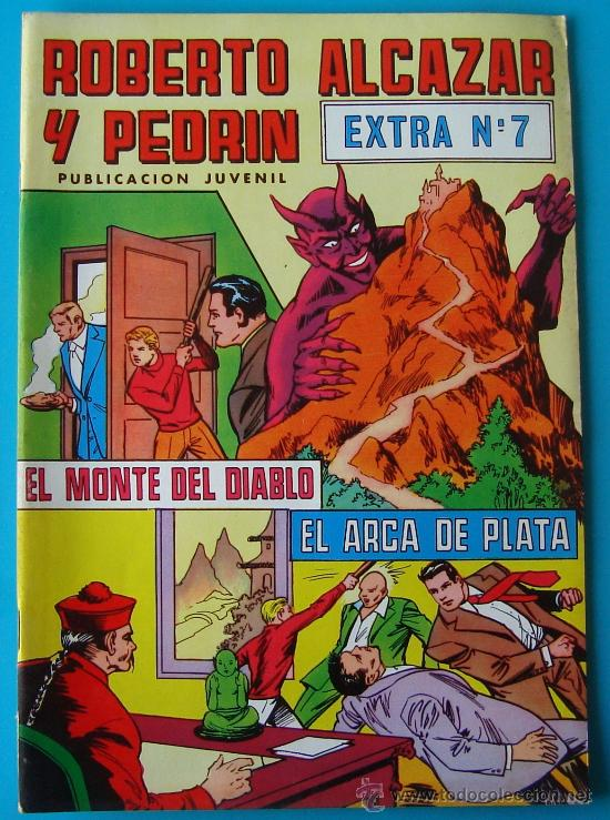 ROBERTO ALCAZAR Y PEDRIN PUBLICACION JUVENIL EXTRA, NUMERO 7 EL MONTE DEL DIABLO, EL ARCA DE PLATA (Tebeos y Comics - Valenciana - Roberto Alcázar y Pedrín)