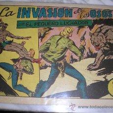 Tebeos: EL PEQUEÑO LUCHADOR Nº 49. LA INVASIÓN DE LOS OSOS. Lote 36052385