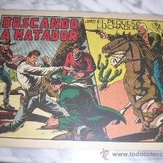 Tebeos: EL PEQUEÑO LUCHADOR Nº 52. BUSCANDO A MATADOR. Lote 36052515
