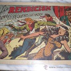 Tebeos: EL PEQUEÑO LUCHADOR Nº 57. LA RENDICION. Lote 36087291