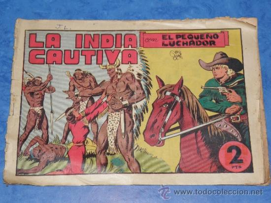 EL PEQUEÑO LUCHADOR CON LA INDIA CAUTIVA CAPITULO III, 23 VALENCIANA VER FOTOS (Tebeos y Comics - Valenciana - Pequeño Luchador)