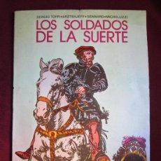 Tebeos: COLECCION PILOTO Nº 9. LOS SOLDADOS DE LA SUERTE. TOPPI, MICHELUZZI, ETC. VALENCIANA. Lote 269844713