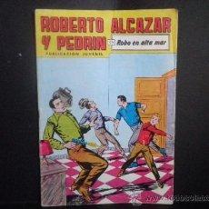 Tebeos: ROBERTO ALCAZAR Y PEDRIN EN ROBO EN ALTA MAR - Nº 270. Lote 36496832