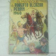 Tebeos: ROBERTO ALCAZAR Y PEDRIN ALMANAQUE 1960. Lote 36660396