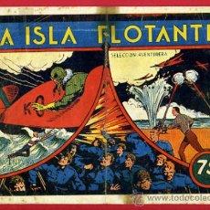 BDs: LA ISLA FLOTANTE , SELECCION AVENTURERA , ANTIGUO , ORIGINAL . B7. Lote 36732221