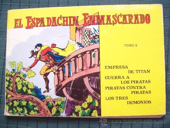 EL ESPADACHÍN ENMASCARADO. TOMO 6. VALENCIANA. 1981 (Tebeos y Comics - Valenciana - Espadachín Enmascarado)