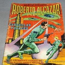 Tebeos: ROBERTO ALCÁZAR Y PEDRÍN ALBUM GIGANTE. VALENCIANA. ESTRELLAS FUGACES. . Lote 37328037