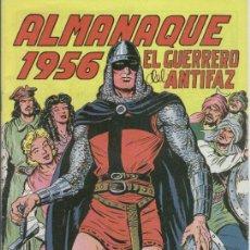 Tebeos: EL GUERRERO DEL ANTIFAZ ALMANAQUE 1956 EDIT. VALENCIANA- REEDICION. Lote 37349278